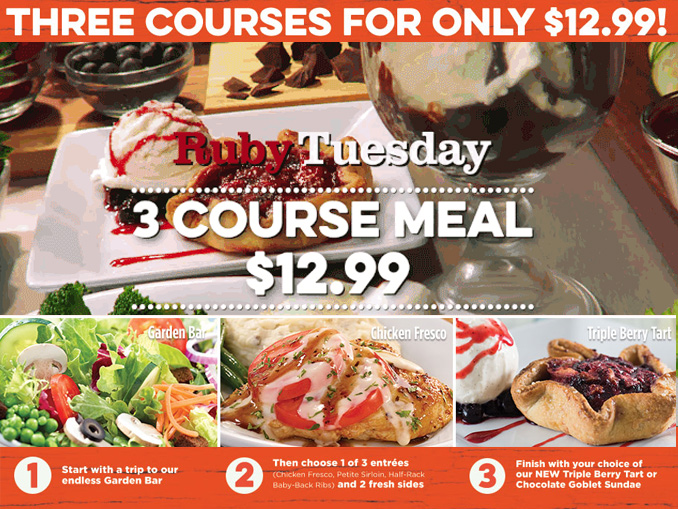 Ruby Tuesday Offering 3 Course Meal Deal For 12 99 Chew