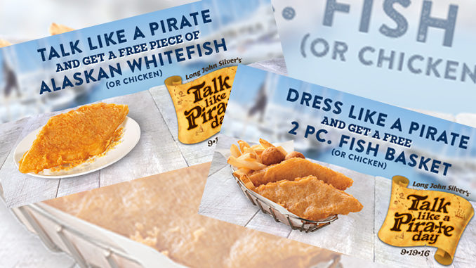 Free Fish At Long John Silver's On September 19, 2016 – Talk Like A Pirate Day