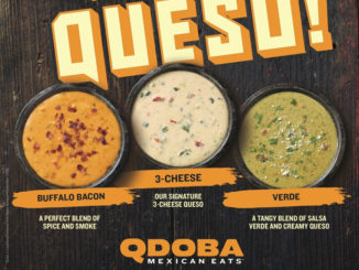 Qdoba Adds Buffalo Bacon Queso And Queso Verde To Menu