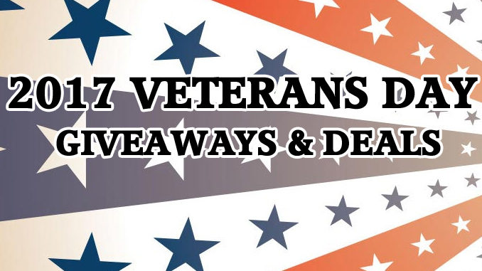 2017 Veterans Day Giveaways And Deals Roundup