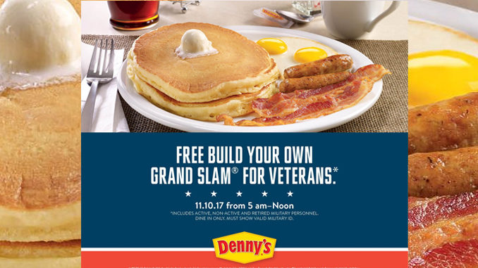 Free Breakfast For Veterans And Active Military At Denny's On November 10, 2017