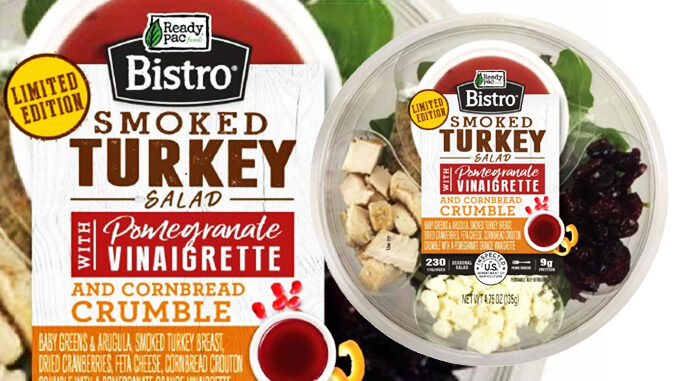 Ready Pac Introduces New Smoked Turkey With Pomegranate Vinaigrette Bistro Bowl