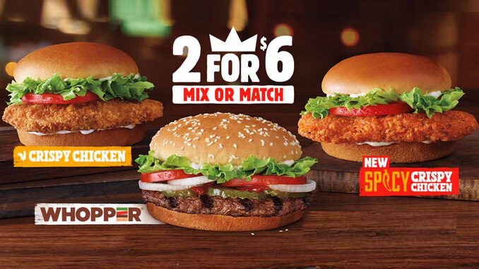 Burger King Adds New Spicy Crispy Chicken Sandwich To 2 For $6 Mix Or Match Deal