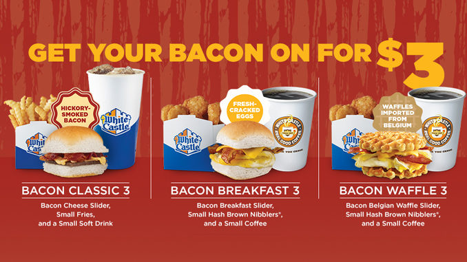White Castle Serves Up New $3 Bacon Threesomes