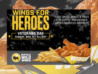 Free Wings and Fries For All Veterans And Active-Duty Military At Buffalo Wild Wings On November 11, 2018