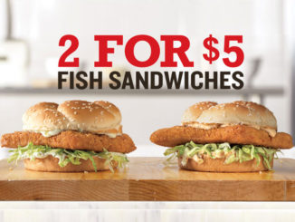 Arby's Offers 2 For $5 Fish Sandwiches Deal Through 2019 Seafood Season