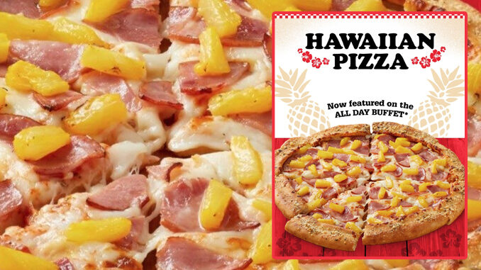 Pizza Inn Adds Hawaiian Pizza To All Day Buffet