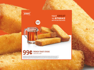 Sonic Is Offering 99-Cent French Toast Sticks Daily Until 11 AM Through June 30, 2019