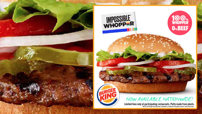 Burger King's Impossible Whopper Expanding Nationwide After Successful Test Run