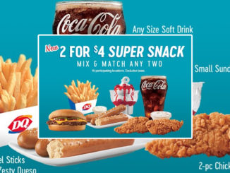Dairy Queen Puts Together New 2 For $4 Super Snack Mix & Match Deal