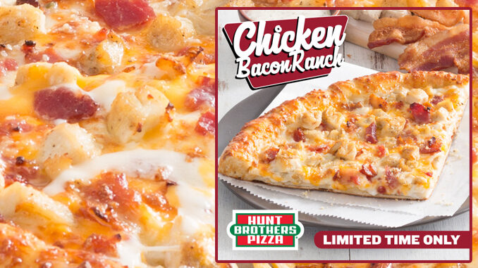 Hunt Brothers Bring Back Chicken Bacon Ranch Pizza