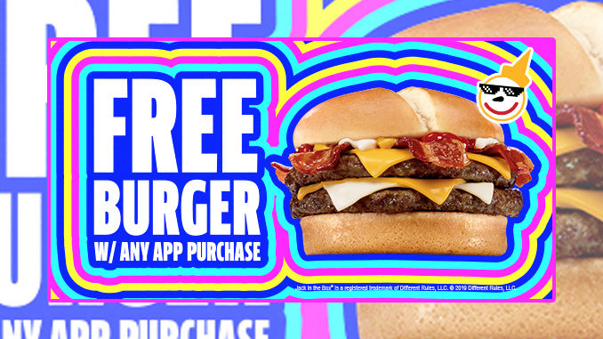 Free Burger With Any App Purchase At Jack In The Box On September 18, 2019
