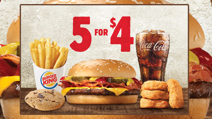 Burger King Welcomes Back 5 for $4 Meal Deal