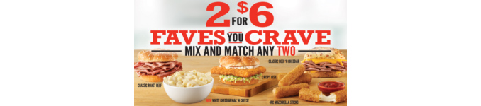 2 For $6 'Faves You Crave' Mix And Match Deal