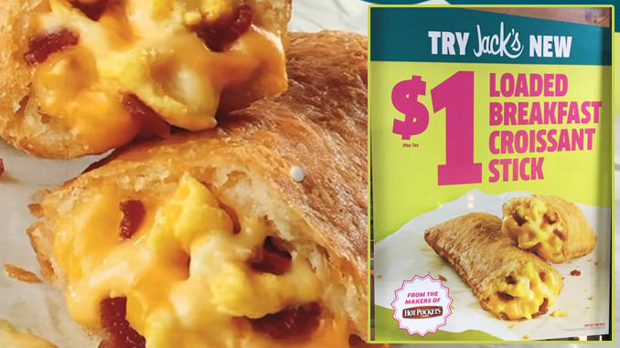 Jack In The Box Spotted Selling New $1 Loaded Breakfast Croissant Stick By Hot Pockets
