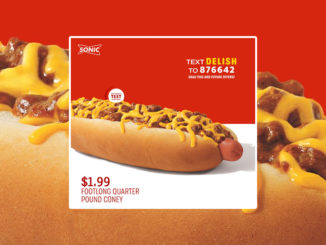 Sonic Offers Footlong Quarter Pound Coney For $1.99 On January 9, 2020
