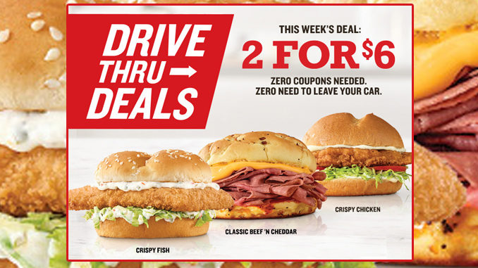 Arby's Puts Together New 2 For $6 Drive-Thru Deal