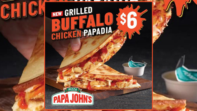 Papa John's Spotted Selling New Grilled Buffalo Chicken Papadia