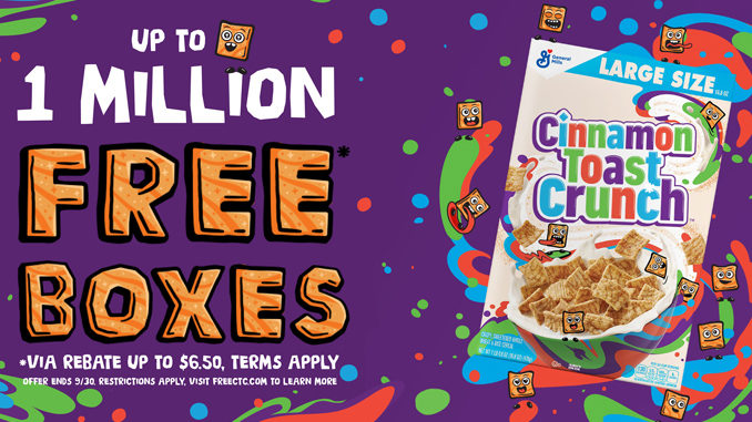 Cinnamon Toast Crunch Is Giving Away 1 Million Boxes Of Cereal Via Rebate Through September 2020