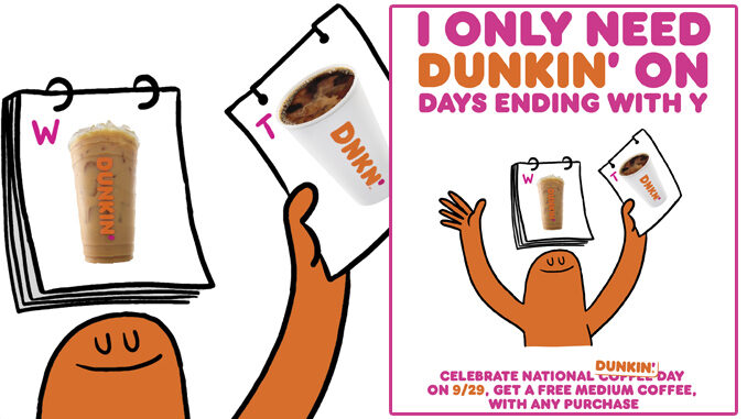 Free Medium Hot Or Iced Coffee At Dunkin With Any Purchase On September 29, 2020