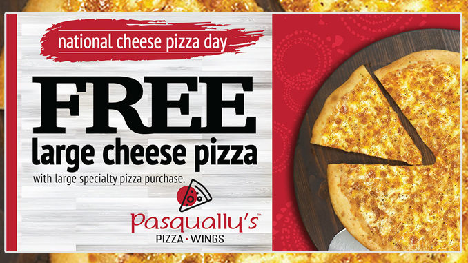 Pasqually's Offers Free Large Cheese Pizza With Any Large Specialty Pizza Purchase From September 4-7, 2020