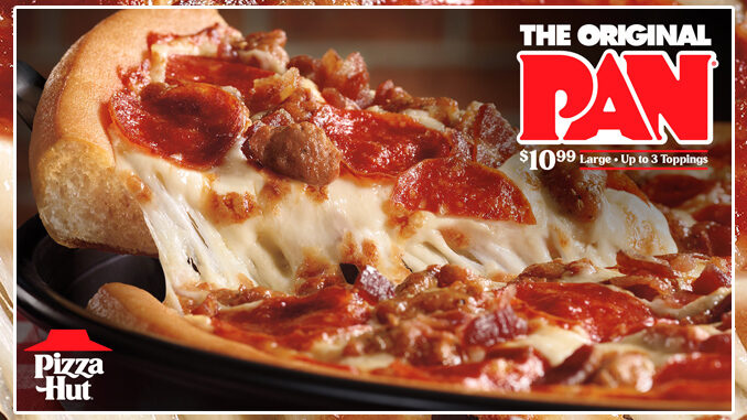 Pizza Hut Offers A Large Original Pan Pizza With Up To 3 Toppings For $10.99