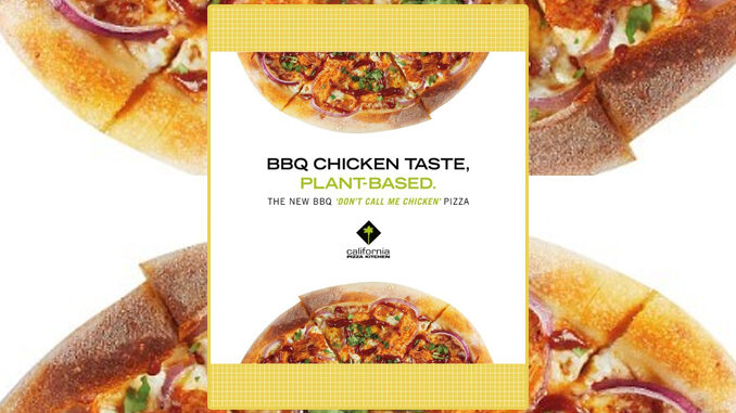 California Pizza Kitchen Adds New Plant-Based BBQ 'Don't Call Me Chicken' Pizza