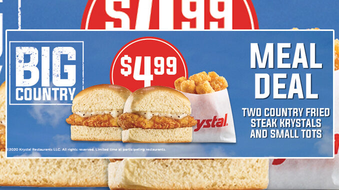 Krystal Puts Together New $4.99 Big Country Meal Deal