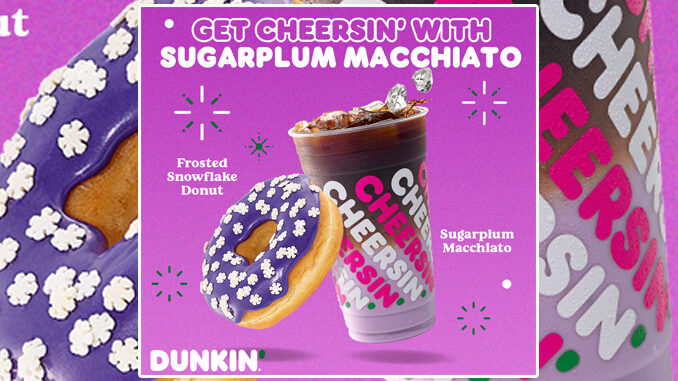 Dunkin' Launches New Sugarplum Macchiato And New Frosted Snowflake Donut