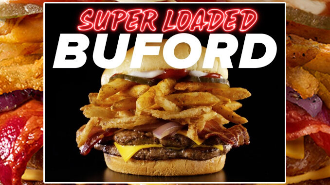 New Super Loaded Buford Debuts At Checkers And Rally's