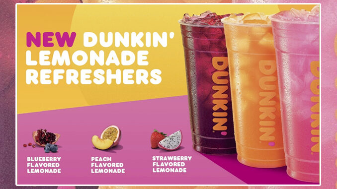 Dunkin' Pours New Lemonade Refreshers In 3 Flavors