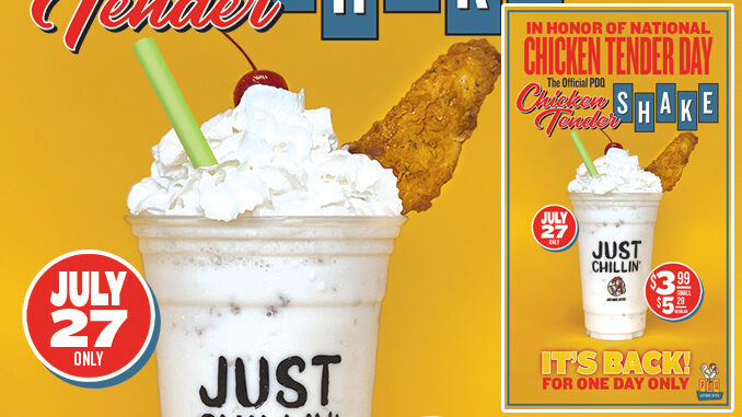 PDQ Is Bringing Back The Chicken Tender Shake For One Day Only On July 27, 2021