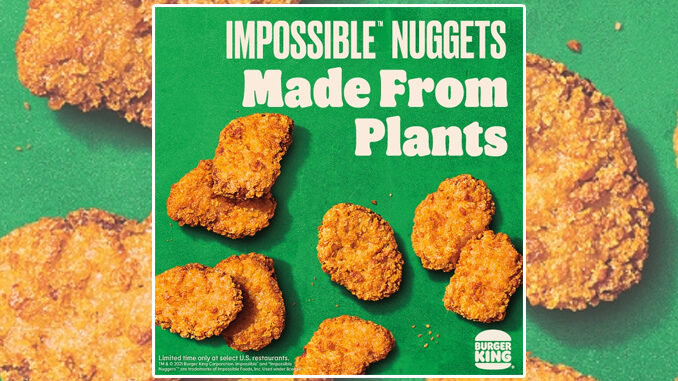 Burger King To Test New Impossible Nuggets Made From Plants At Select Locations Starting October 11, 2021
